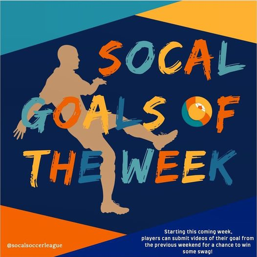 SOCAL Goals of the Week